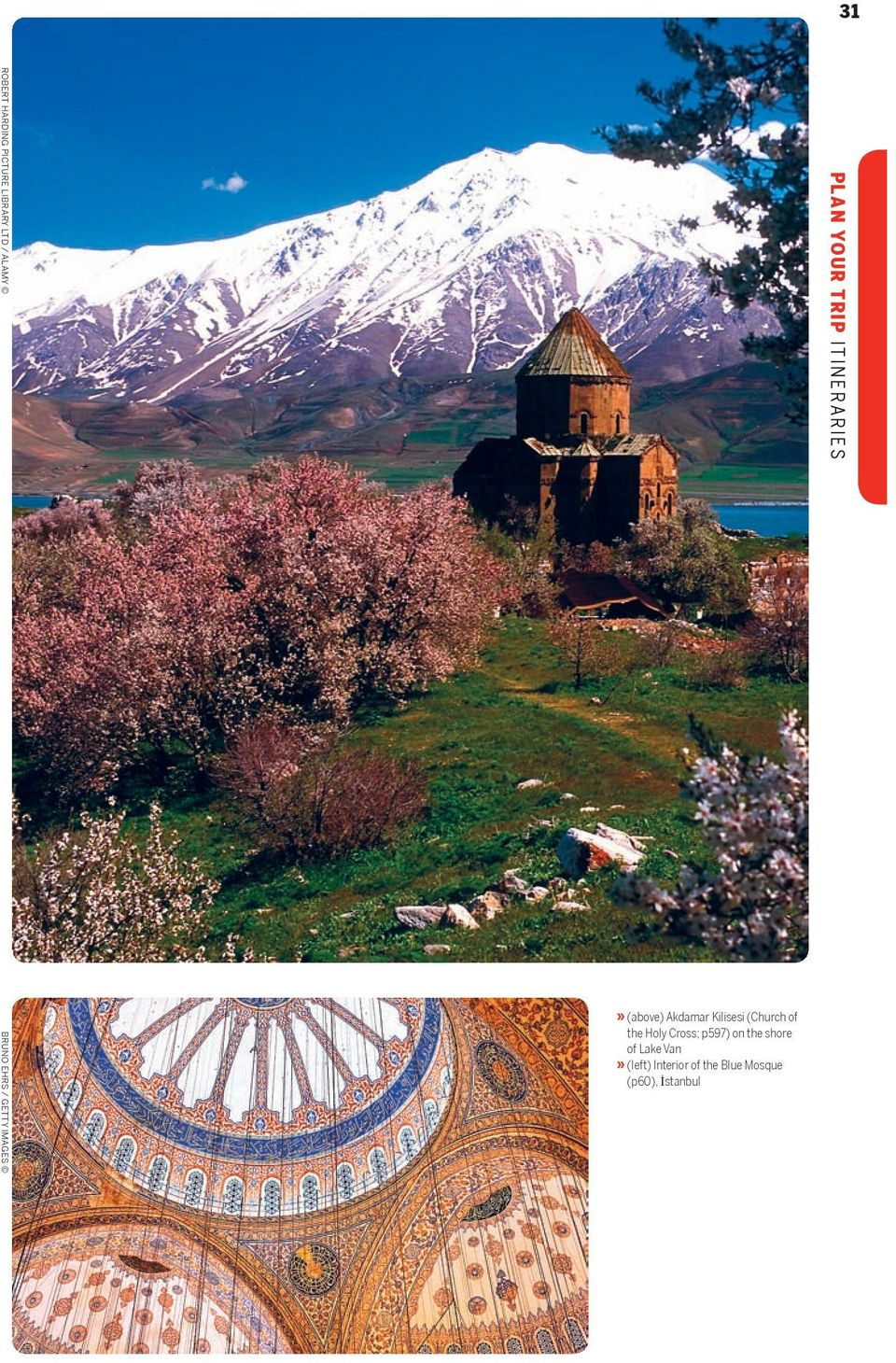 Cross; p 597 ) on the shore of Lake Van» (left) Interior of