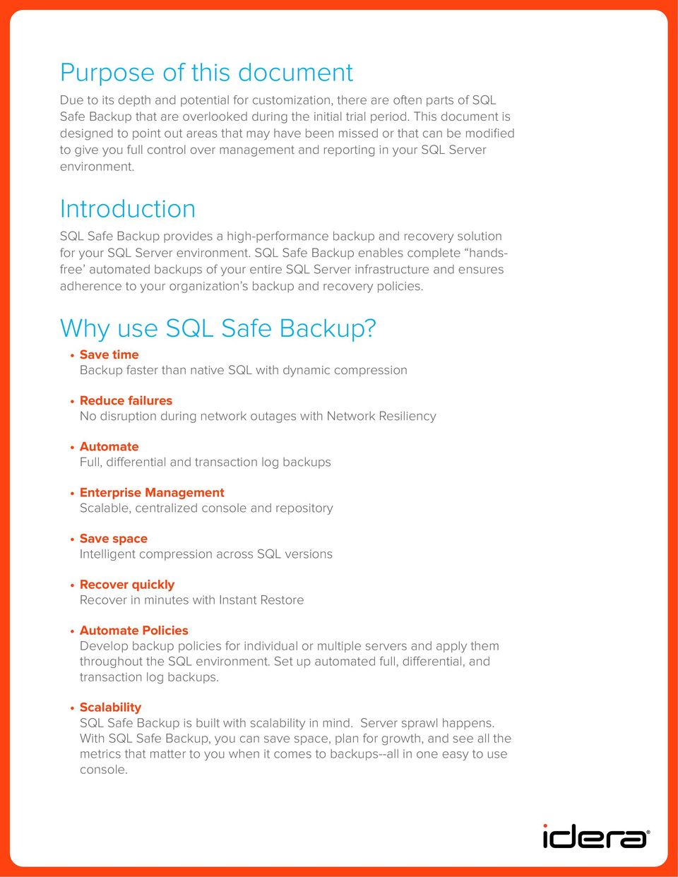 Introduction SQL Safe Backup provides a high-performance backup and recovery solution for your SQL Server environment.