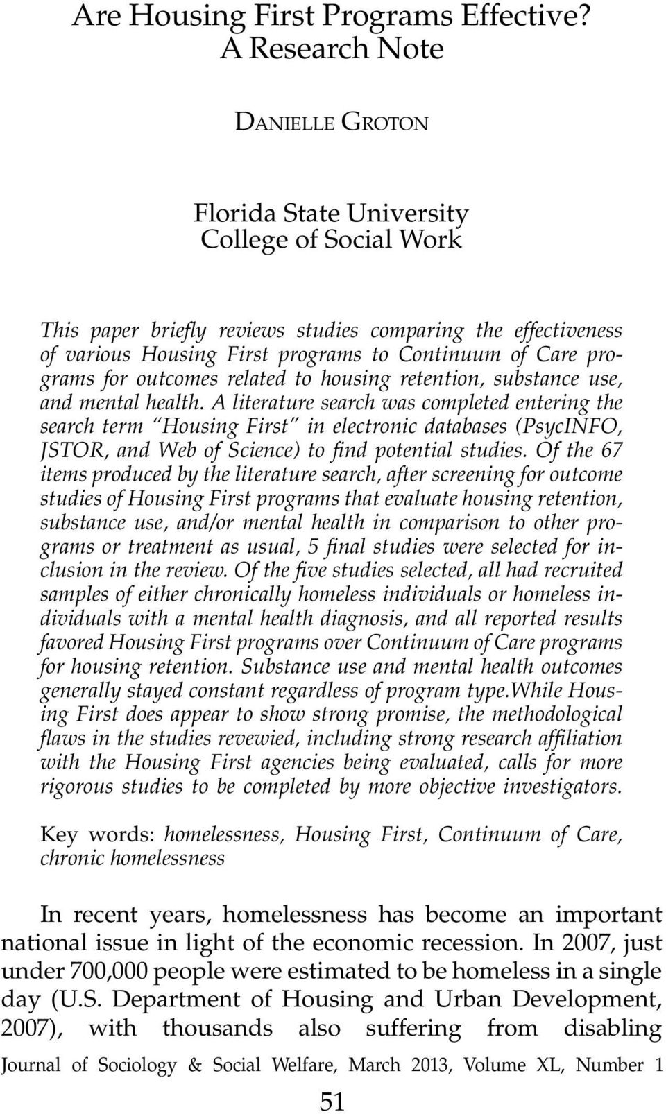 programs for outcomes related to housing retention, substance use, and mental health.