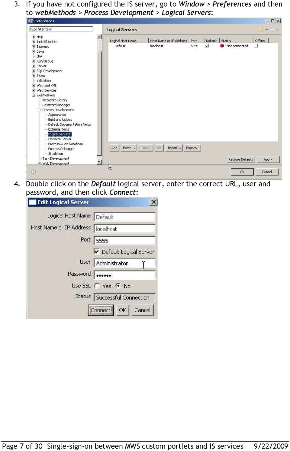 Single sign on between mws custom portlets and is services pdf double click on the default logical server enter the correct url user and m4hsunfo Choice Image