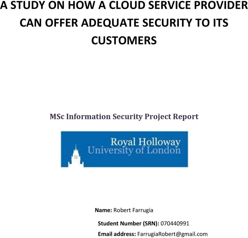 Security Project Report Name: Robert Farrugia Student
