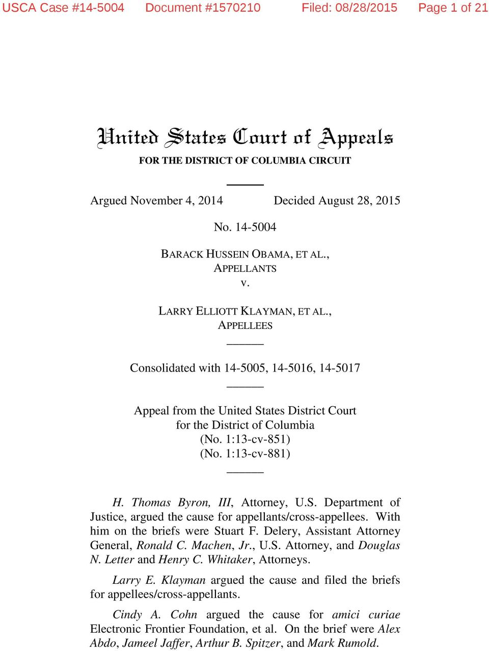 , APPELLEES Consolidated with 14-5005, 14-5016, 14-5017 Appeal from the United States District Court for the District of Columbia (No. 1:13-cv-851) (No. 1:13-cv-881) H. Thomas Byron, III, Attorney, U.
