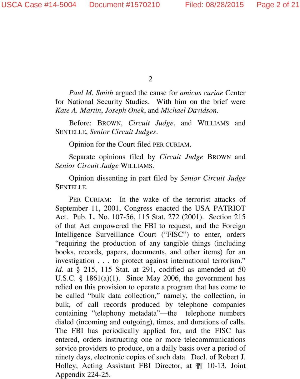 Separate opinions filed by Circuit Judge BROWN and Senior Circuit Judge WILLIAMS. Opinion dissenting in part filed by Senior Circuit Judge SENTELLE.