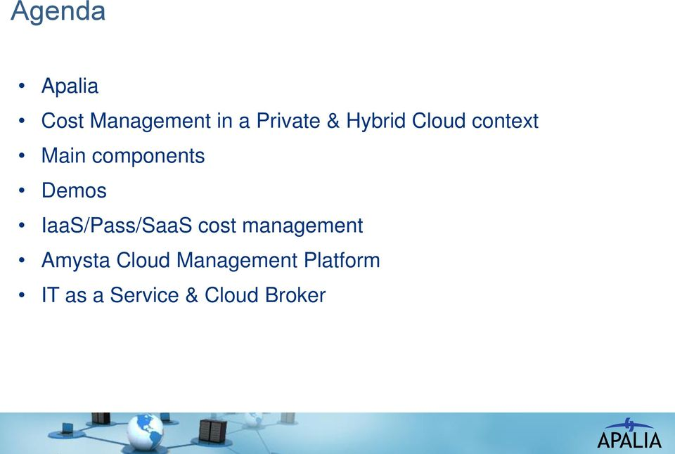 IaaS/Pass/SaaS cost management Amysta Cloud