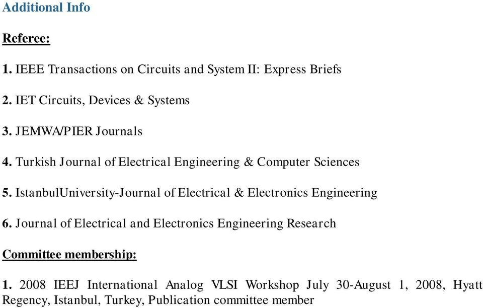 IstanbulUniversity-Journal of Electrical & Electronics Engineering 6.