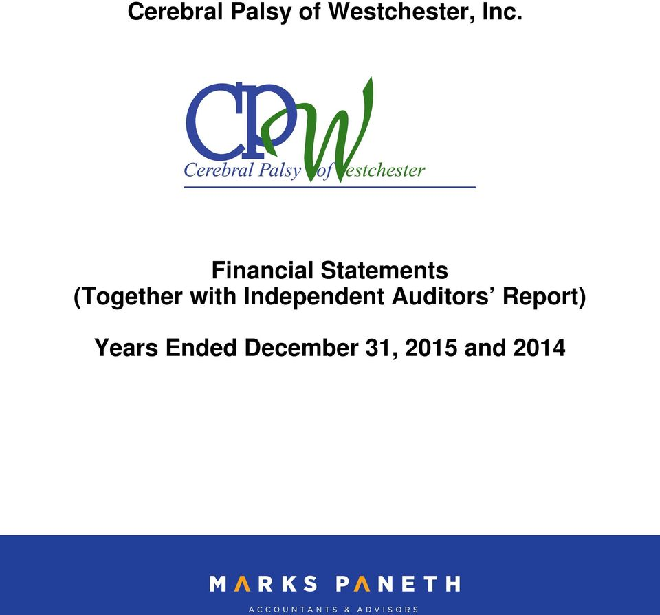 with Independent Auditors Report)