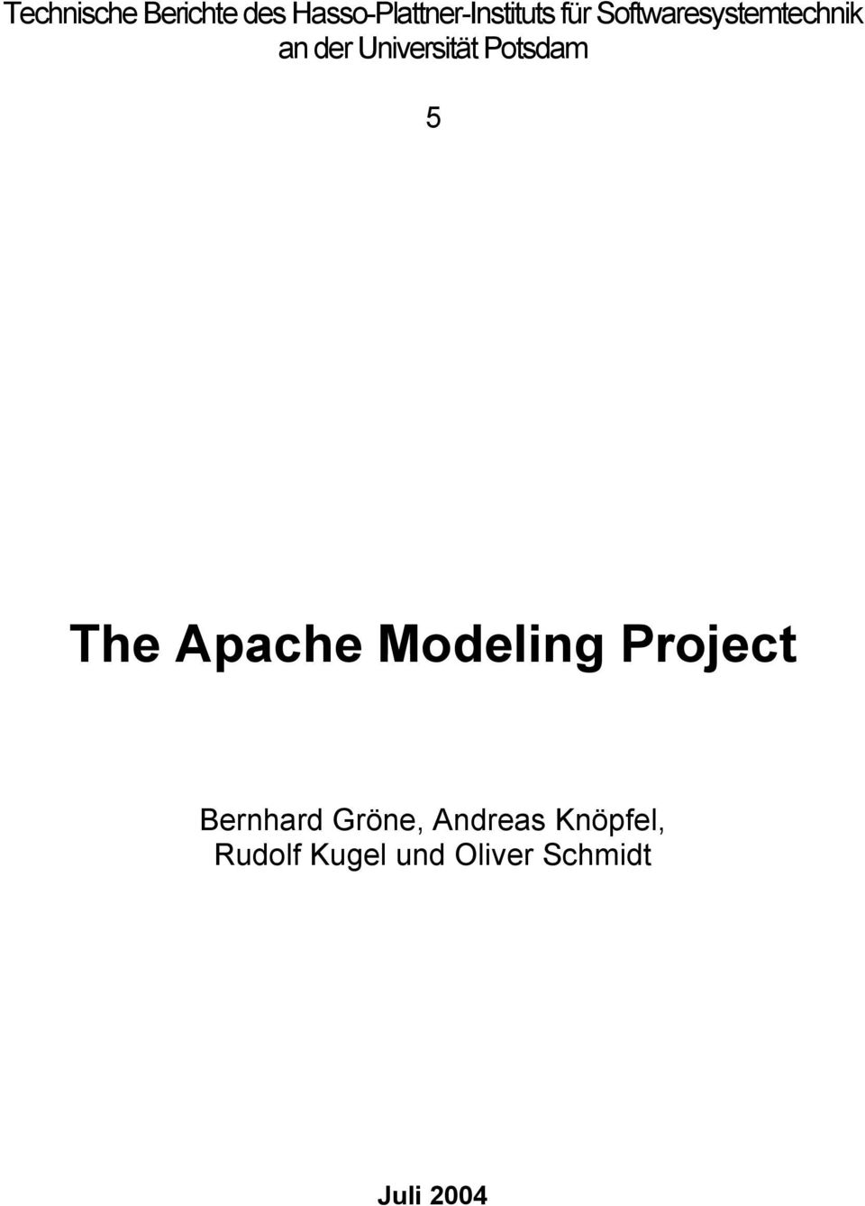 Potsdam 5 The Apache Modeling Project Bernhard