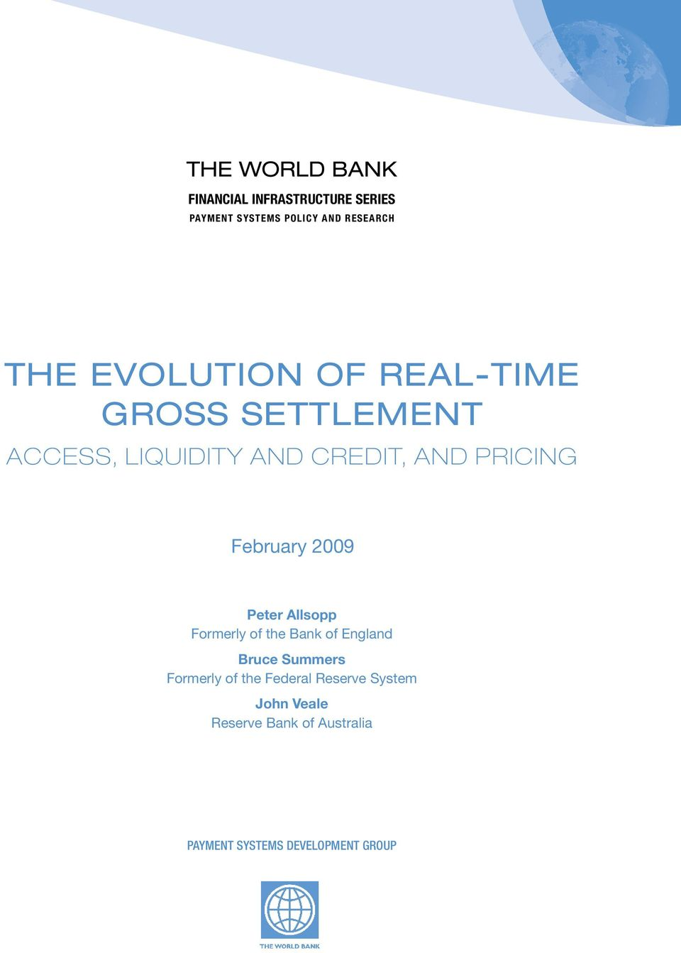 February 2009 Peter Allsopp Formerly of the Bank of England Bruce Summers Formerly of