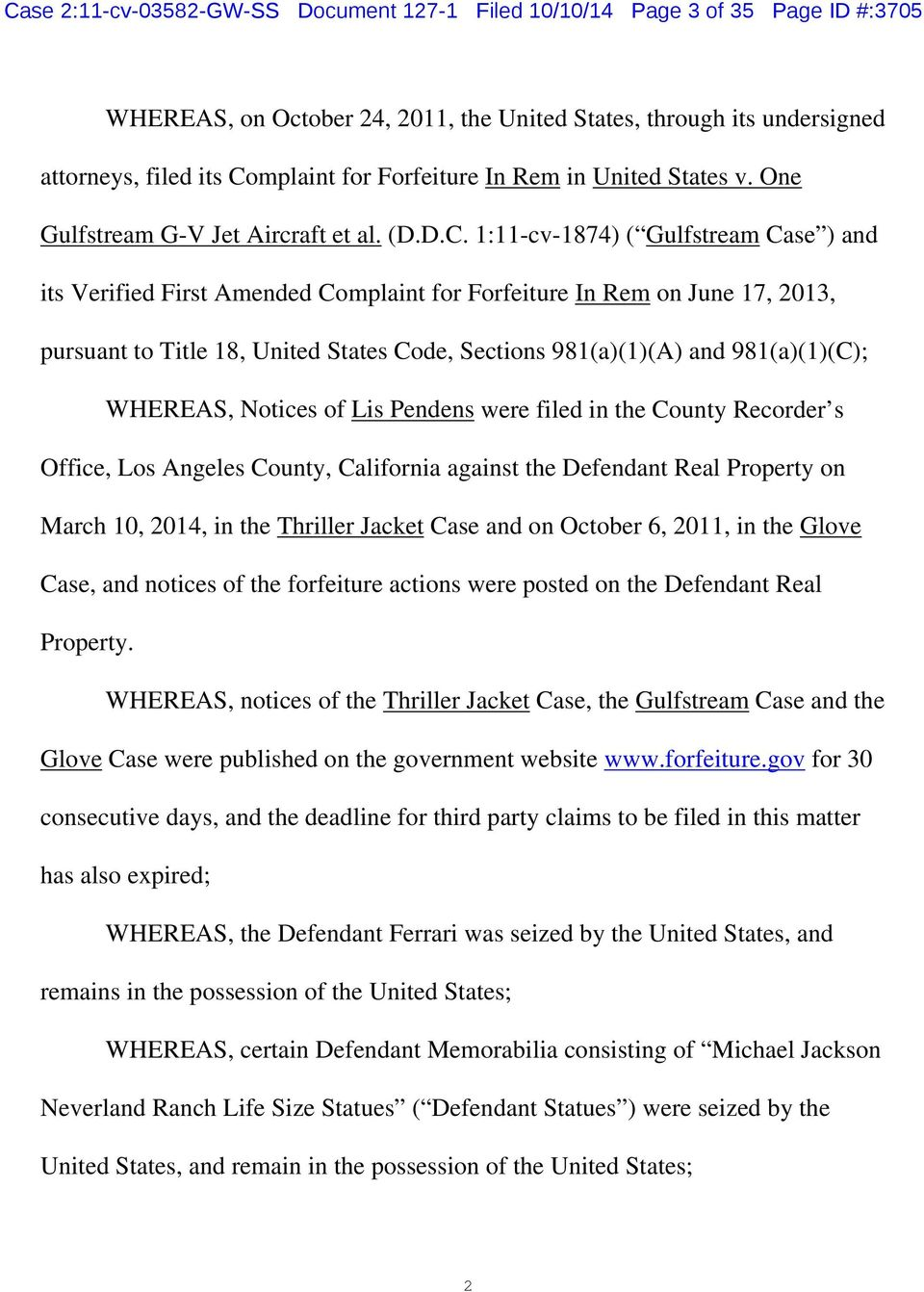 1:11-cv-1874) ( Gulfstream Case ) and its Verified First Amended Complaint for Forfeiture In Rem on June 17, 2013, pursuant to Title 18, United States Code, Sections 981(a)(1)(A) and 981(a)(1)(C);