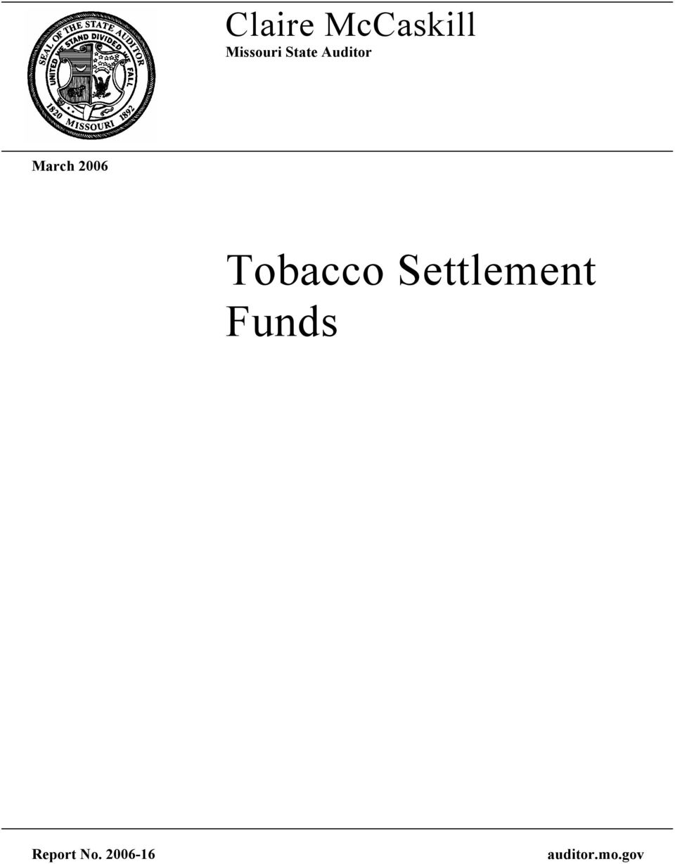 Tobacco Settlement Funds