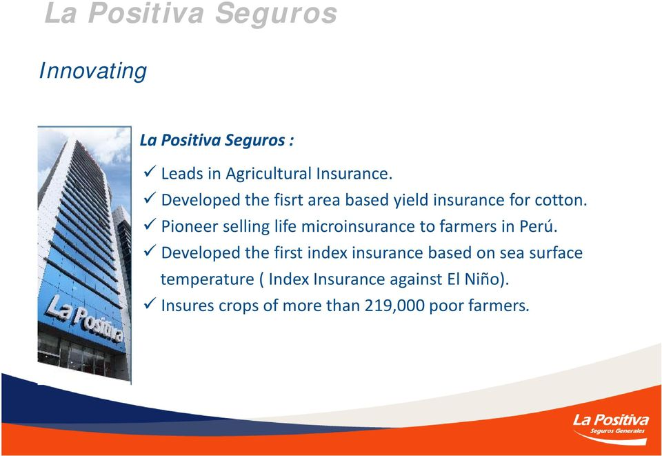 Pioneer selling life microinsurance to farmers in Perú.