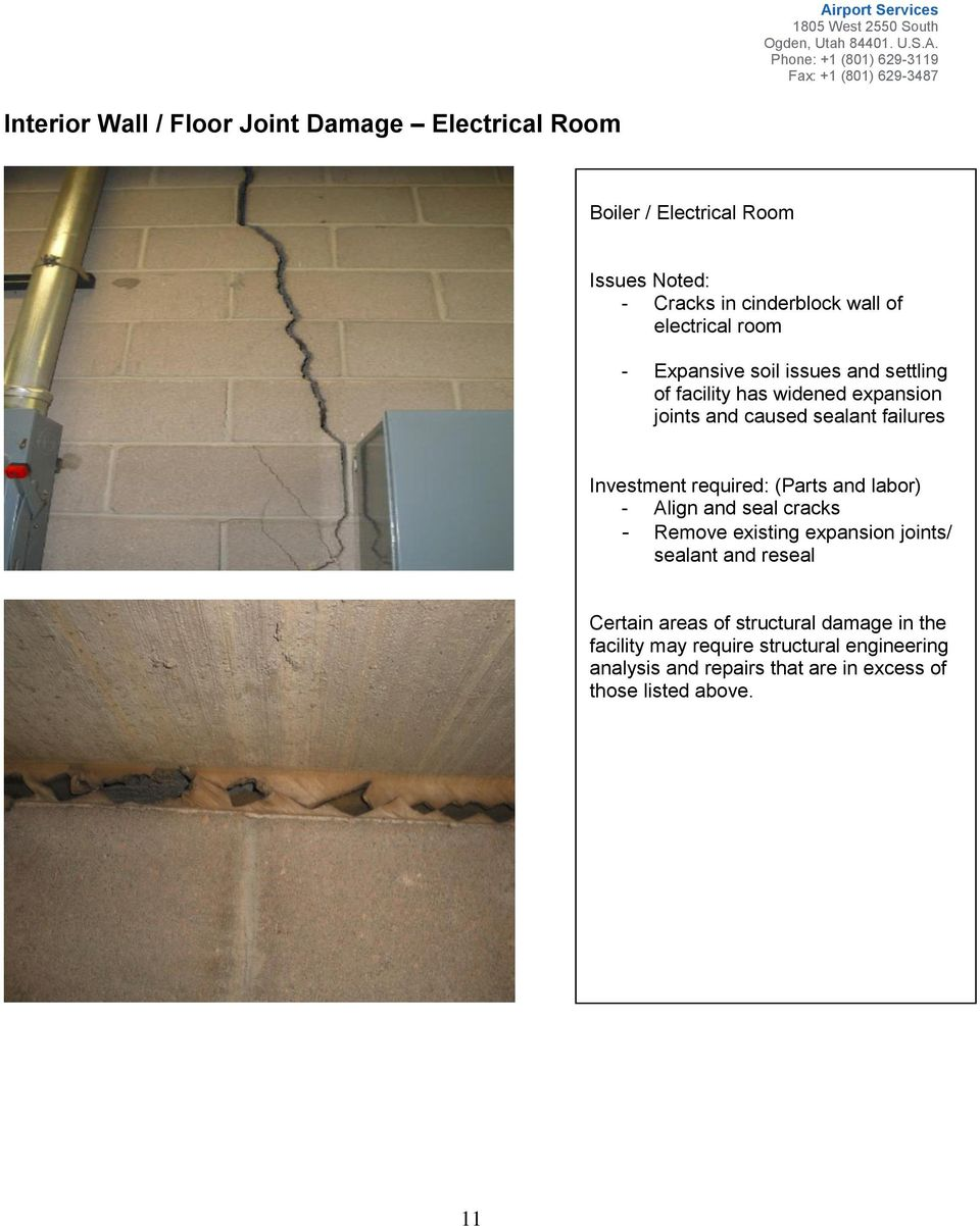 required: (Parts and labor) - Align and seal cracks - Remove existing expansion joints/ sealant and reseal Certain areas of