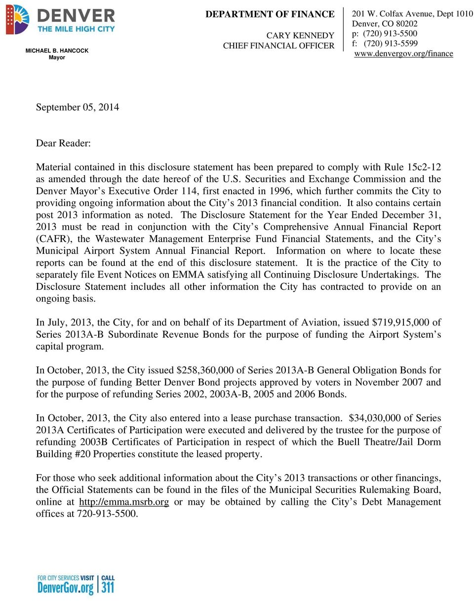 ptember 05, 2014 Dear Reader: Material contained in this disclosure statement has been prepared to comply with Rule 15c2-12 as amended through the date hereof of the U.S.