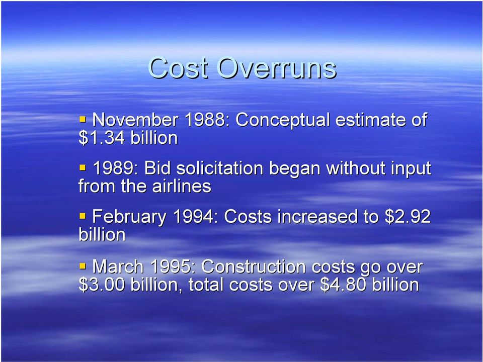 airlines February 1994: Costs increased to $2.