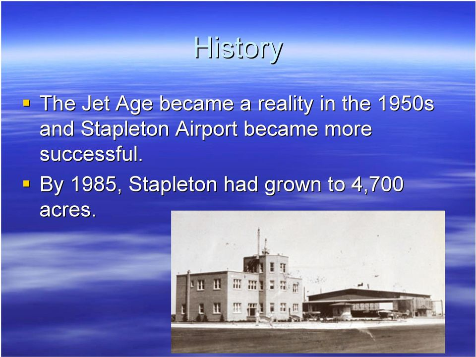 Airport became more successful.