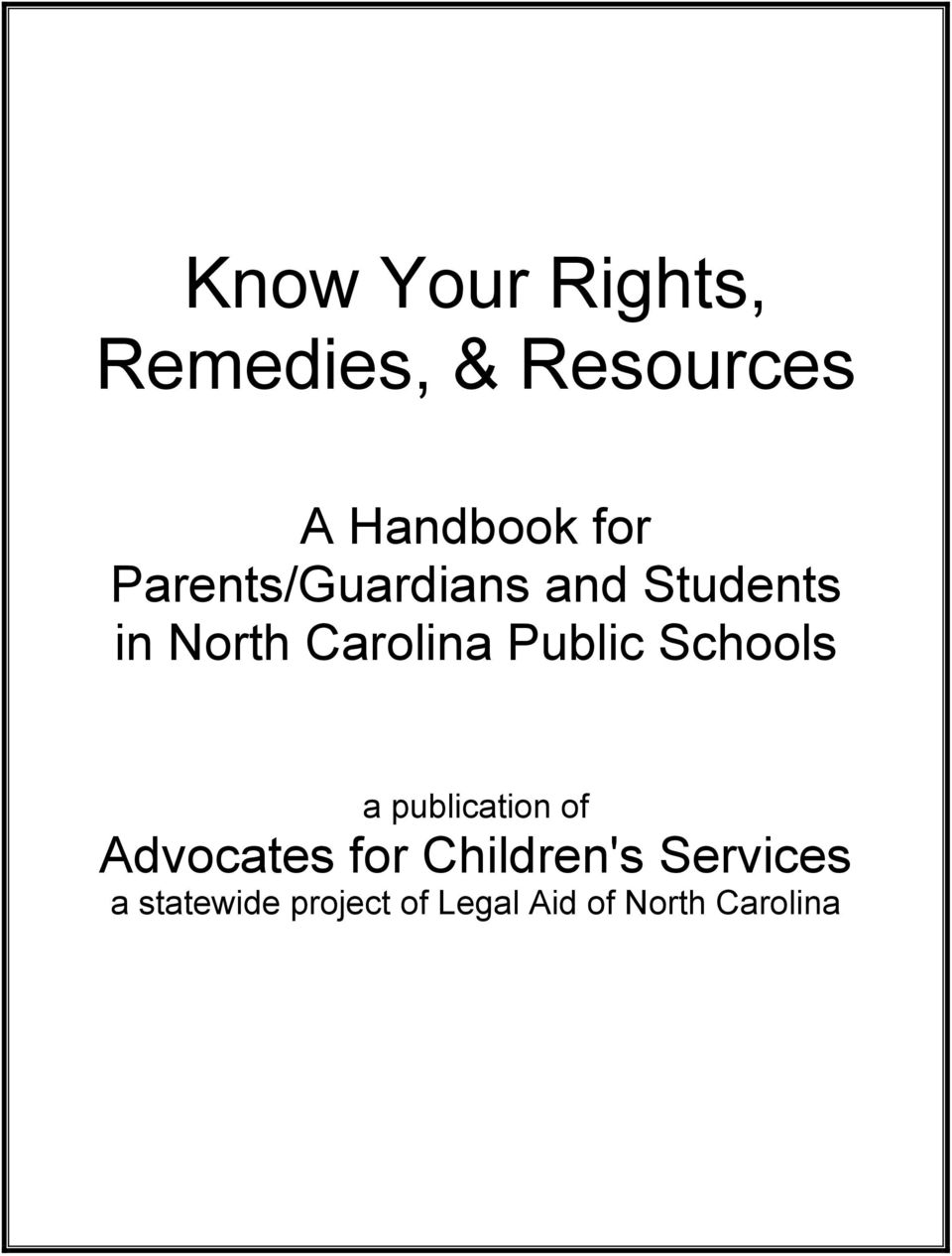 Public Schools a publication of Advocates for