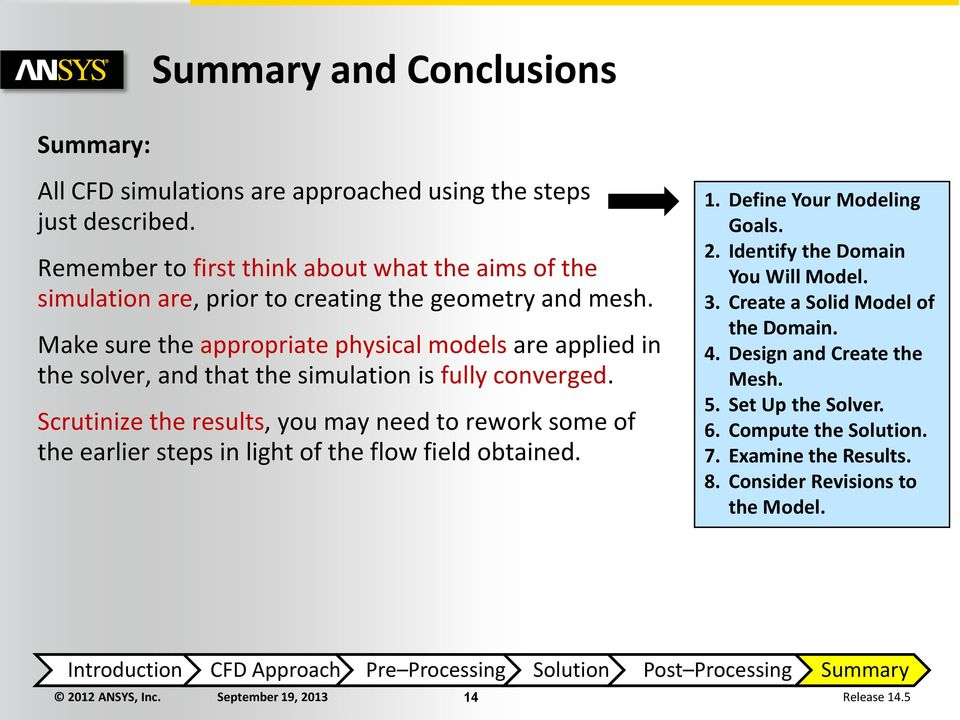 Make sure the appropriate physical models are applied in the solver, and that the simulation is fully converged.