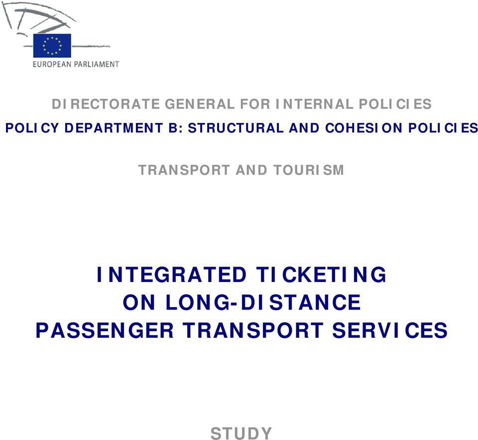 POLICIES TRANSPORT AND TOURISM INTEGRATED