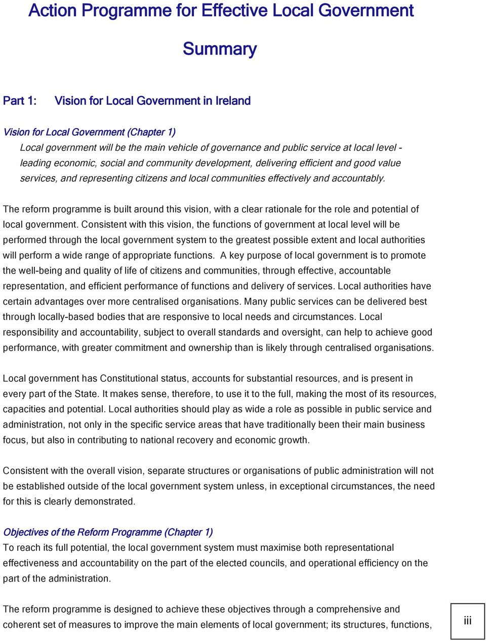Government Efficiency Review (LGER) and the report of the Local Development/Local Government Steering Group, by previous work on local government reform, and by wide consultation.