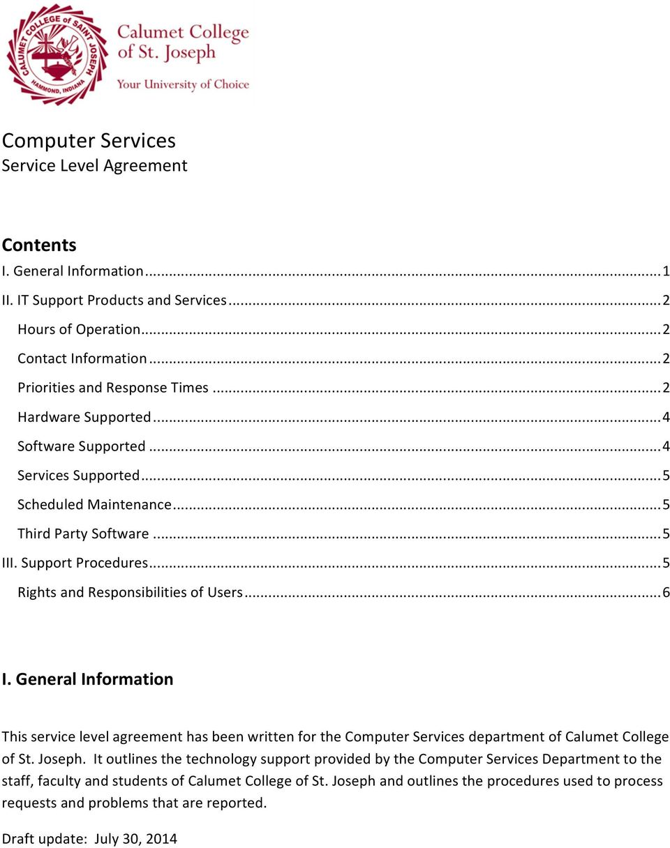 .. 6 I. General Information This service level agreement has been written for the Computer Services department of Calumet College of St. Joseph.