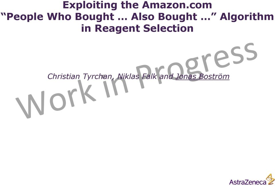 Algorithm in Reagent Selection