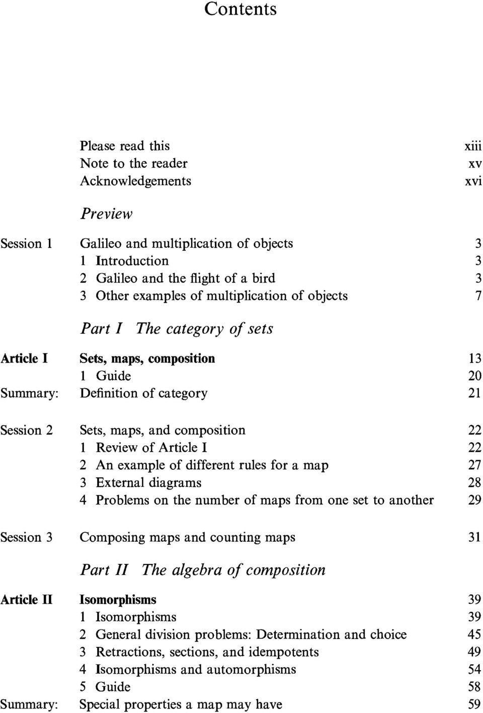 Review of Article I 22 2 An example of different rules for a map 27 3 External diagrams 28 4 Problems on the number of maps from one set to another 29 Session 3 Composing maps and counting maps 31