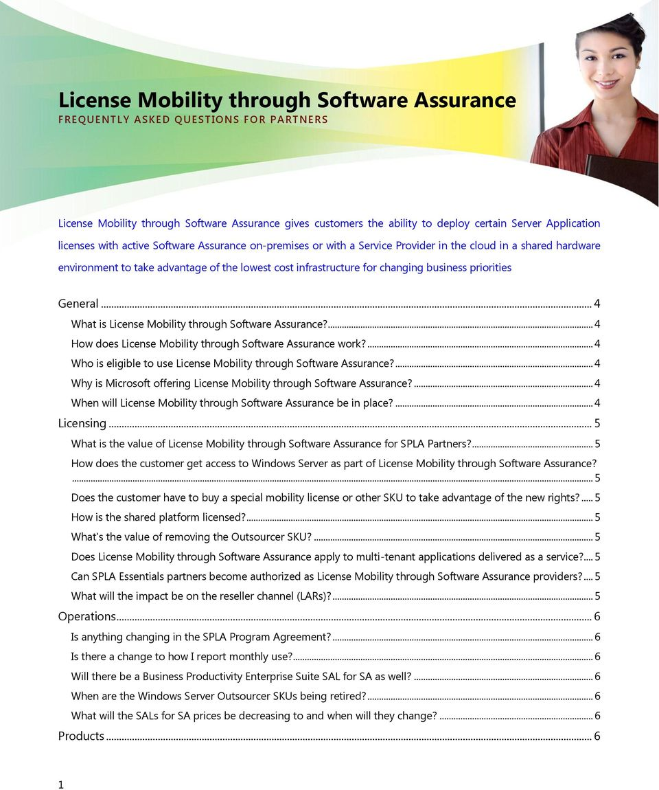 priorities General... 4 What is License Mobility through Software Assurance?... 4 How does License Mobility through Software Assurance work?