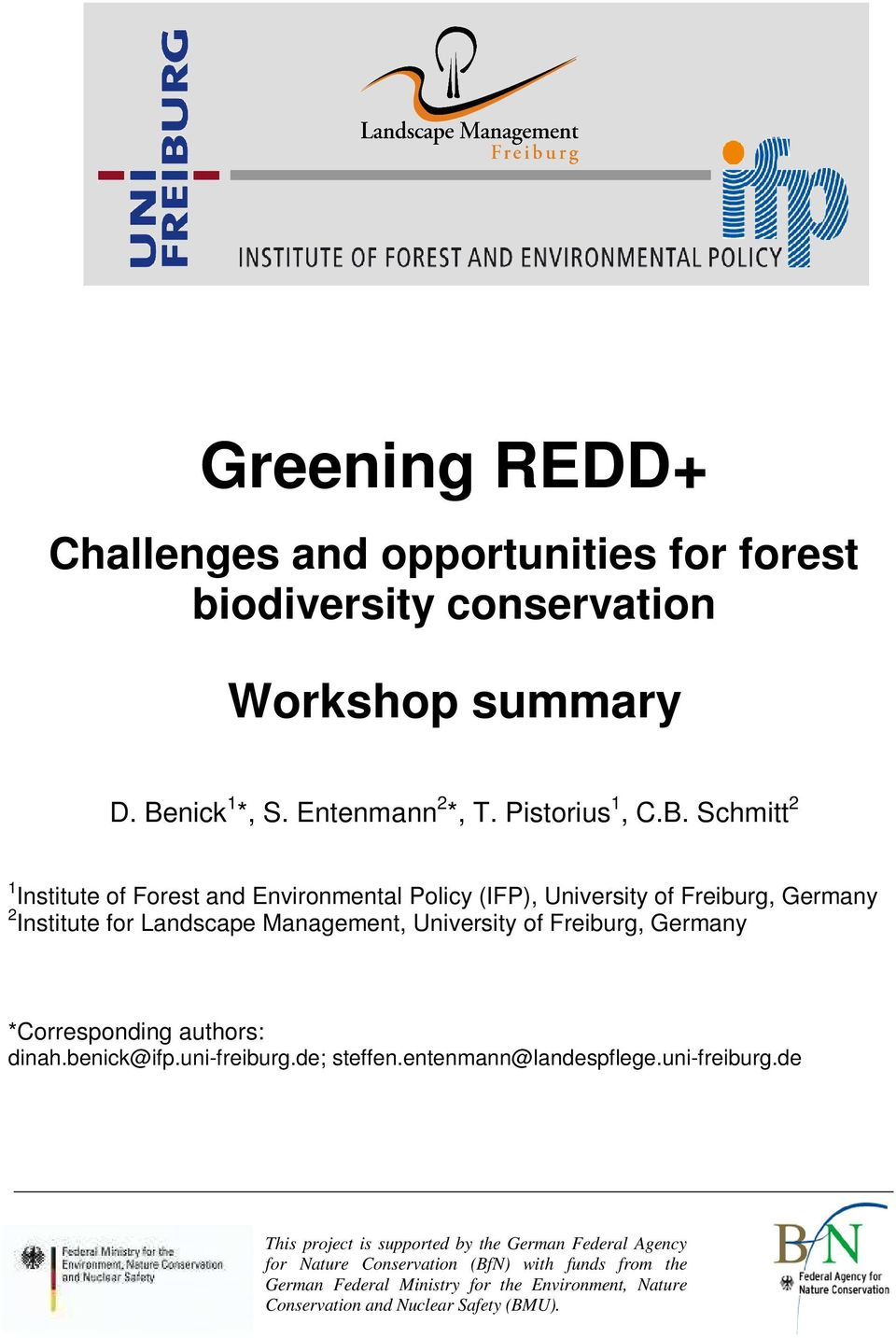 Schmitt 2 1 Institute of Forest and Environmental Policy (IFP), University of Freiburg, Germany 2 Institute for Landscape Management, University of