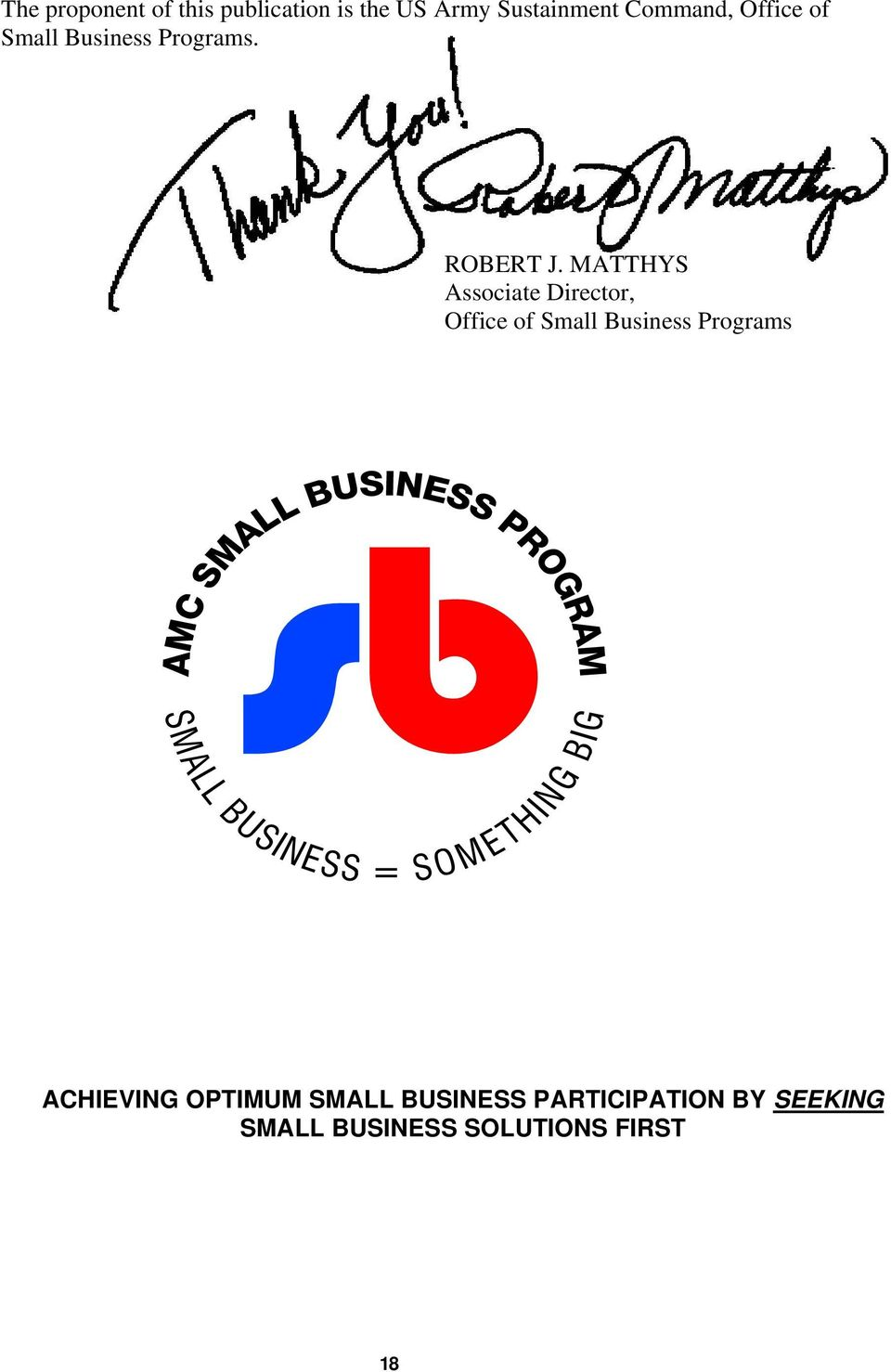 MATTHYS Associate Director, Office of Small Business Programs