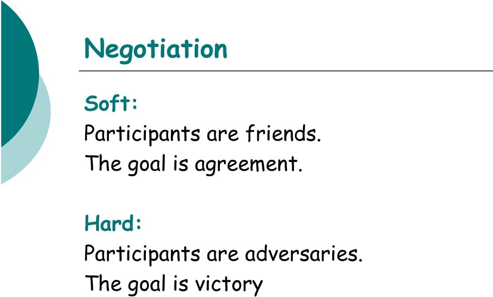 The goal is agreement.