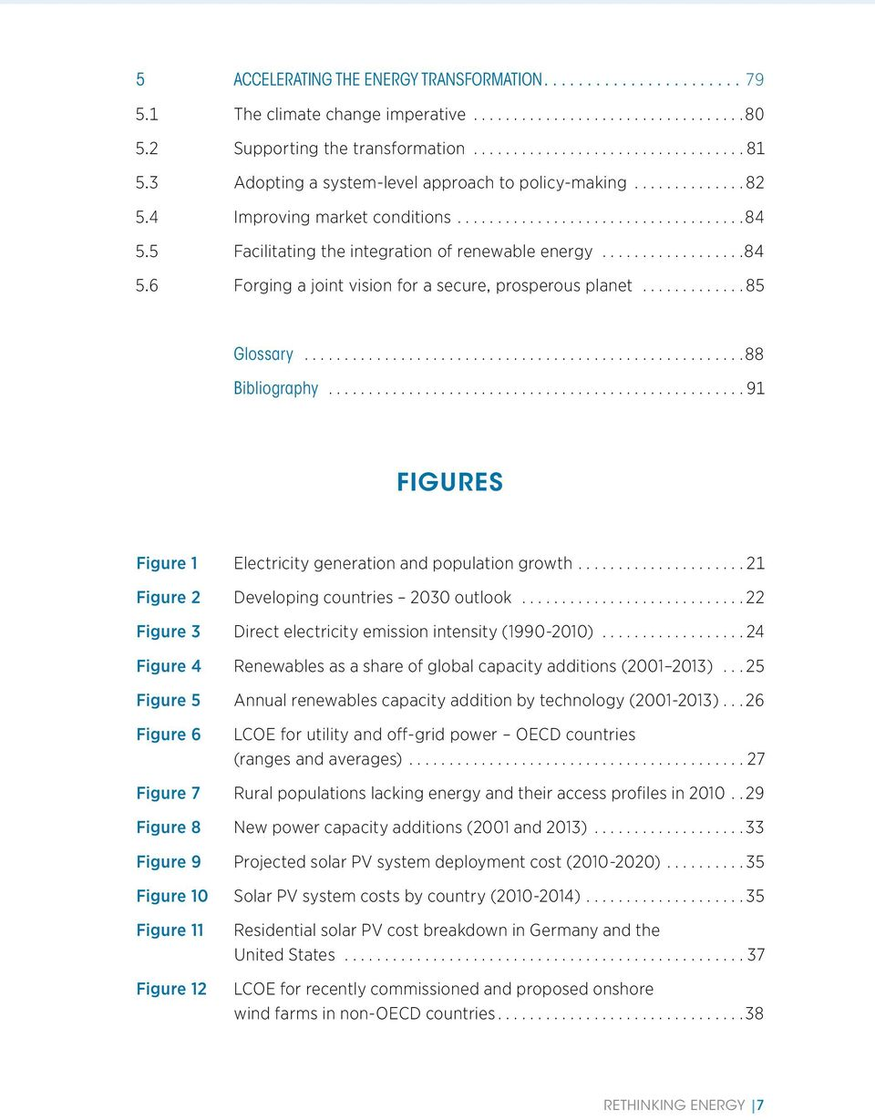 6 Forging a joint vision for a secure, prosperous planet 85 Glossary 88 Bibliography 91 FIGURES Figure 1 Electricity generation and population growth 21 Figure 2 Developing countries 2030 outlook 22