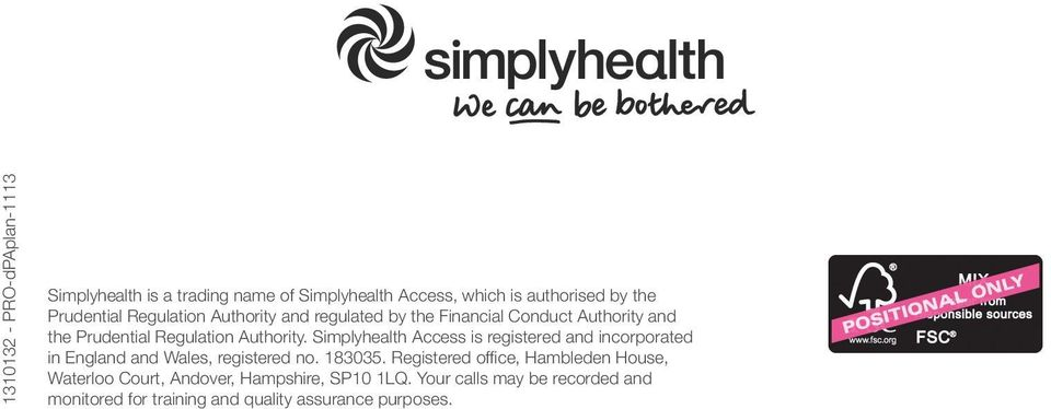 Simplyhealth Access is registered and incorporated in England and Wales, registered no. 183035.