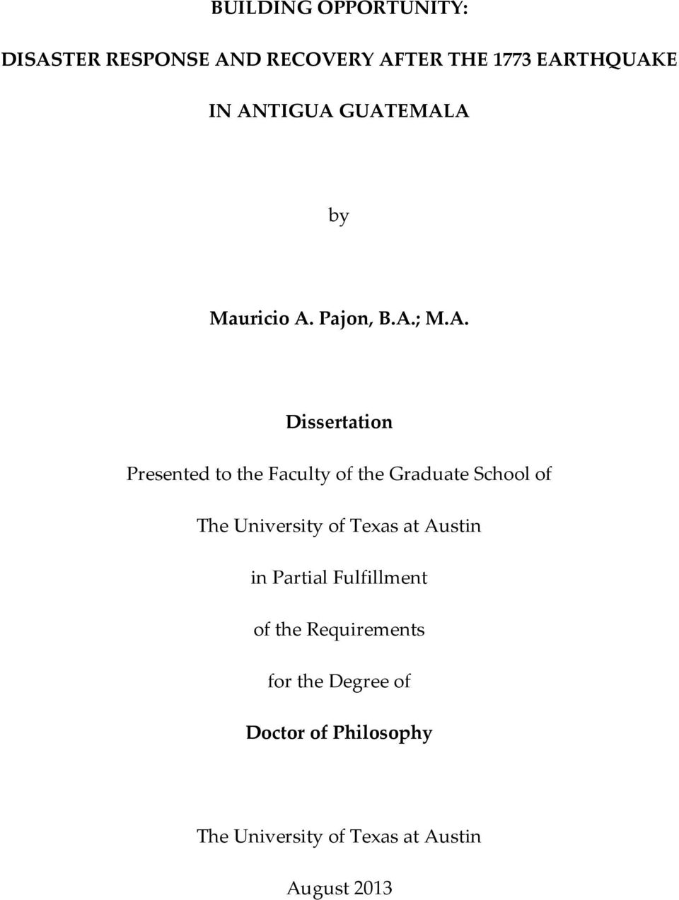 Graduate School of The University of Texas at Austin in Partial Fulfillment of the