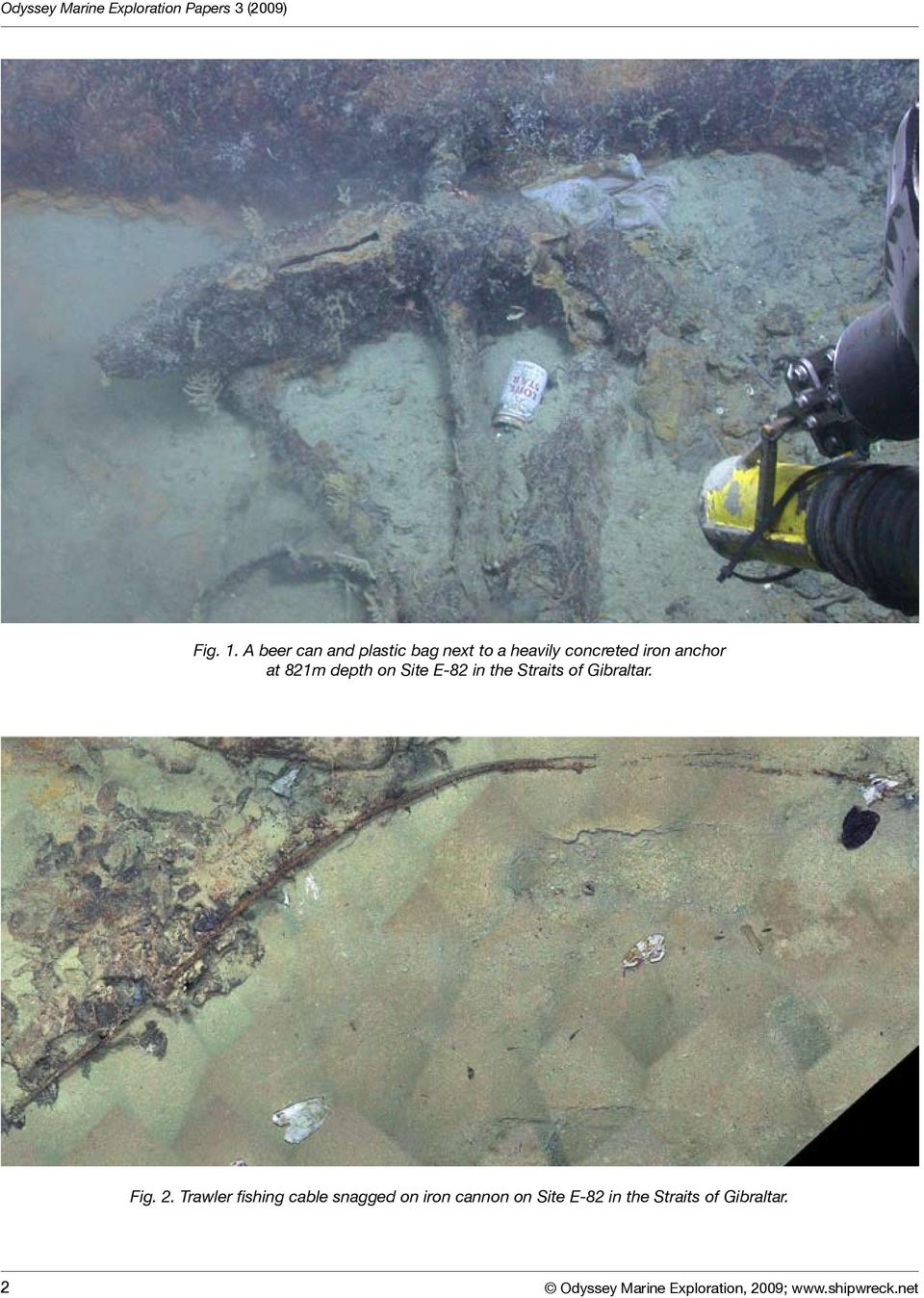 821m depth on Site E-82 in the Straits of Gibraltar. Fig. 2.