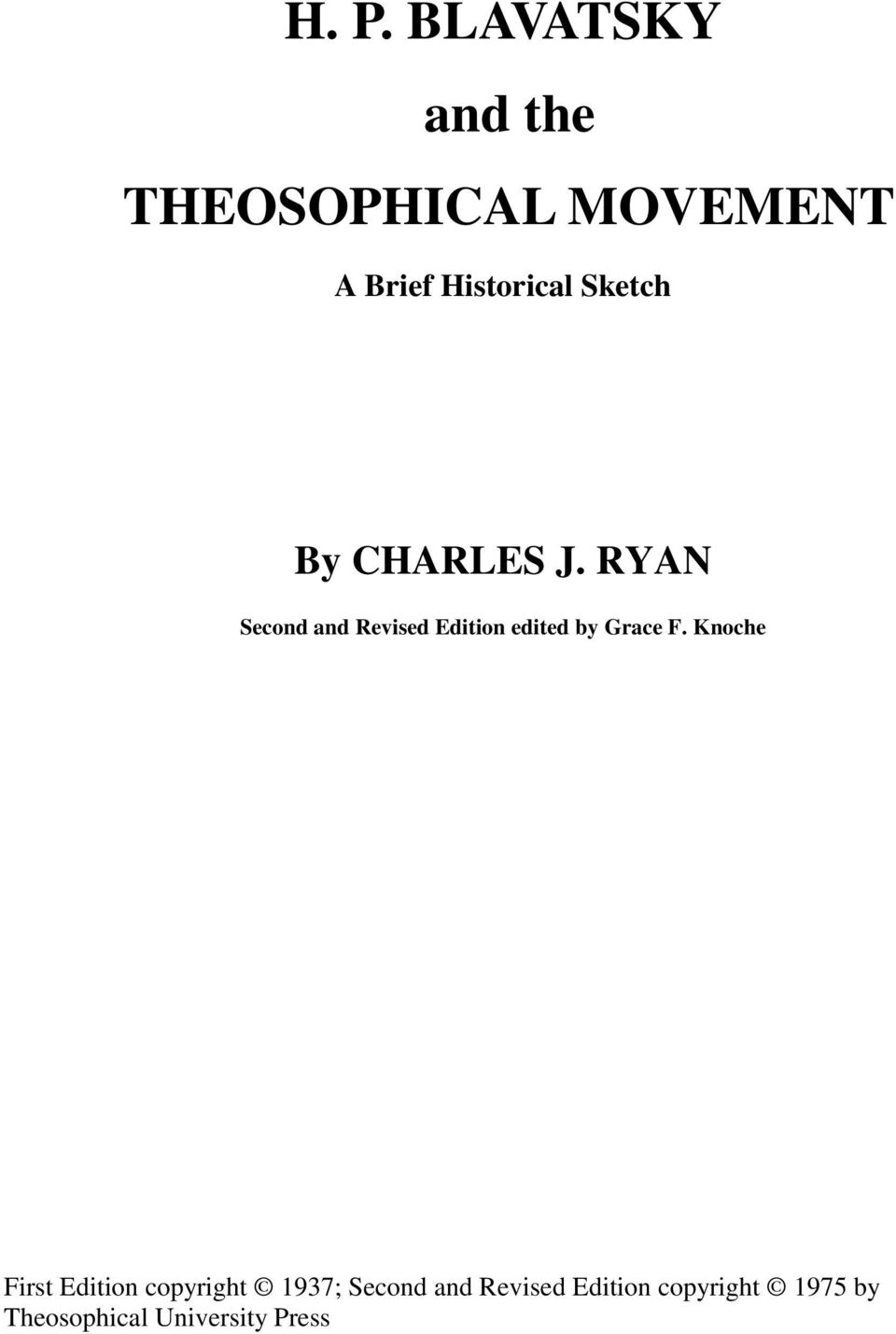 RYAN Second and Revised Edition edited by Grace F.