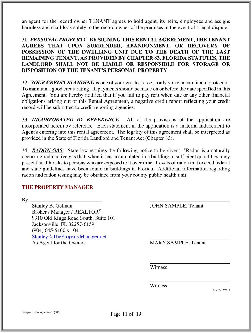 BY SIGNING THIS RENTAL AGREEMENT, THE TENANT AGREES THAT UPON SURRENDER, ABANDONMENT, OR RECOVERY OF POSSESSION OF THE DWELLING UNIT DUE TO THE DEATH OF THE LAST REMAINING TENANT, AS PROVIDED BY