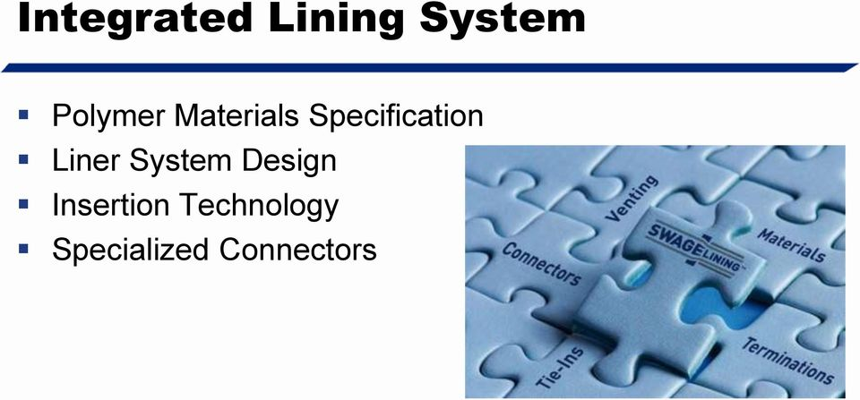 Specification Liner System