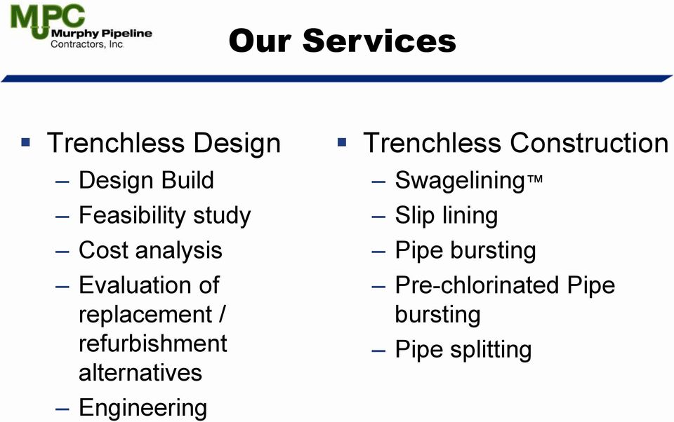 alternatives Engineering Trenchless Construction Swagelining