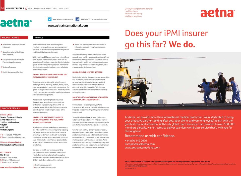 com Does your ipmi insurer product range Profile International Healthcare Plan for Individuals Group International Healthcare Plans for SMEs Group International Healthcare Plans for Large Corporates