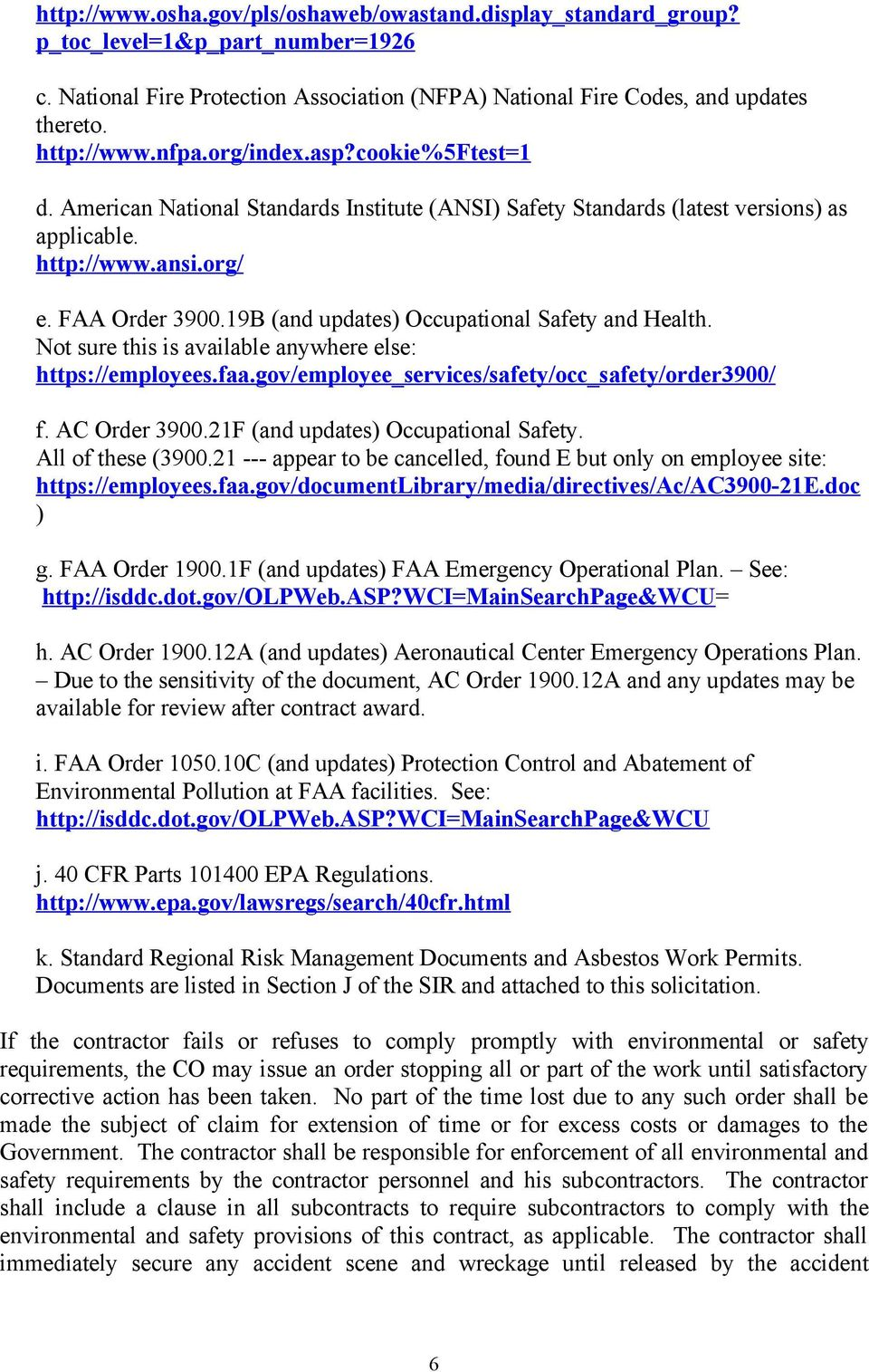19B (and updates) Occupational Safety and Health. Not sure this is available anywhere else: https://employees.faa.gov/employee_services/safety/occ_safety/order3900/ f. AC Order 3900.