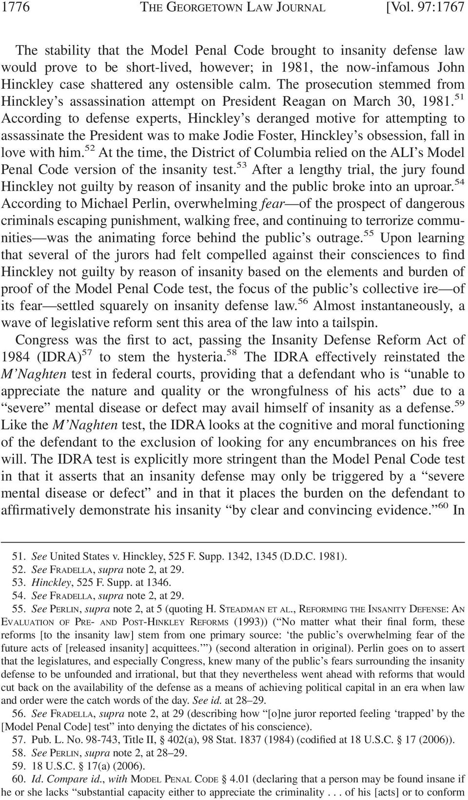 The prosecution stemmed from Hinckley s assassination attempt on President Reagan on March 30, 1981.