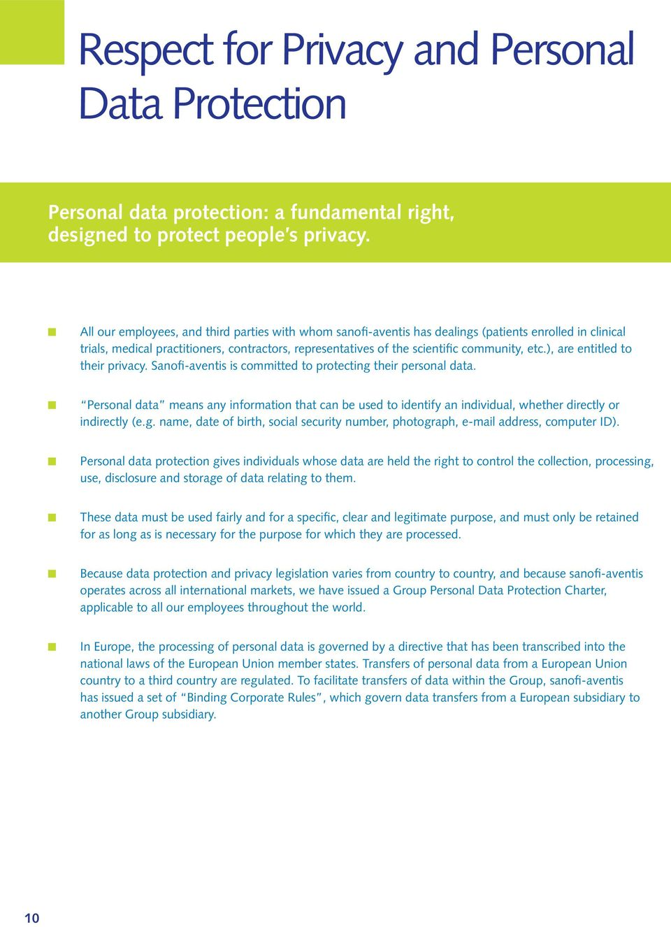 ), are entitled to their privacy. Sanofi-aventis is committed to protecting their personal data.