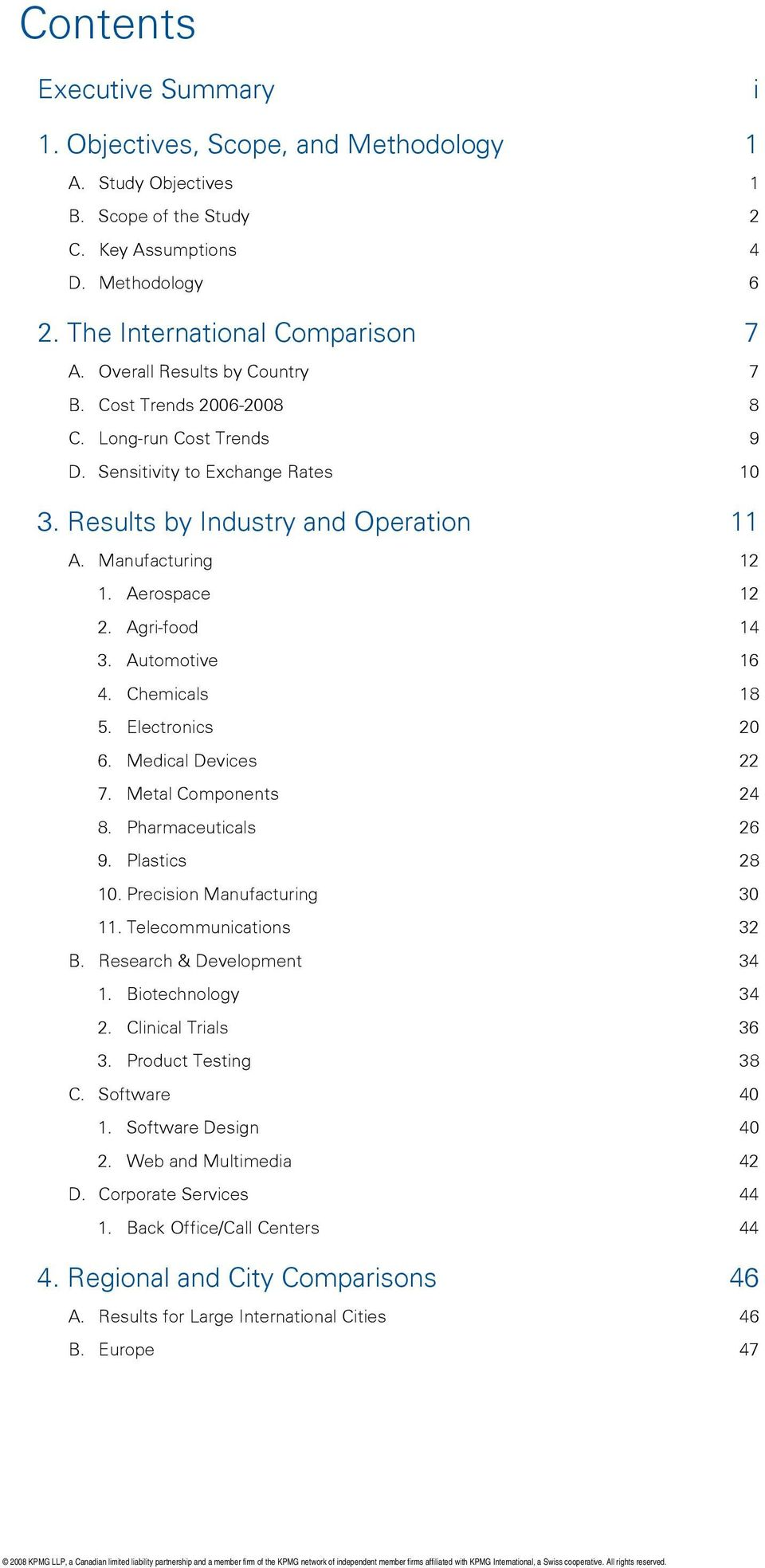 Agri-food 14 3. Automotive 16 4. Chemicals 18 5. Electronics 20 6. Medical Devices 22 7. Metal Components 24 8. Pharmaceuticals 26 9. Plastics 28 10. Precision Manufacturing 30 11.