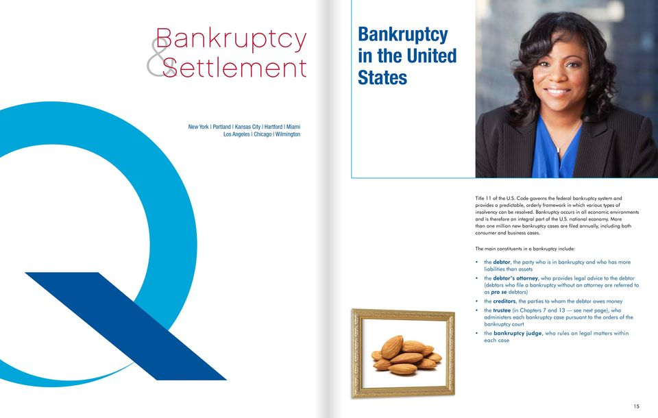 More than one million new bankruptcy cases are filed annually, including both consumer and business cases.