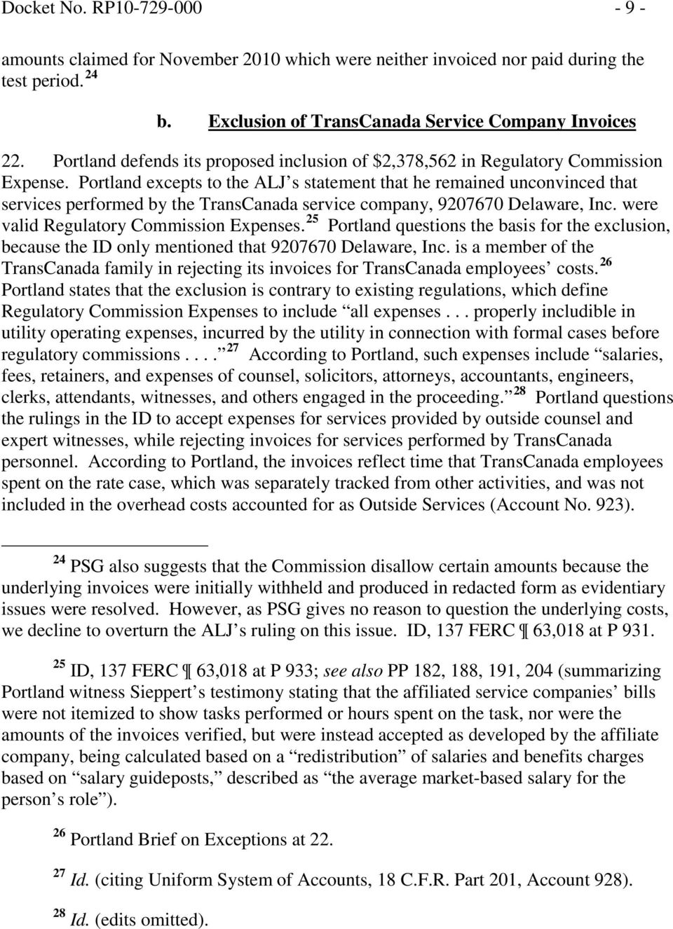 Portland excepts to the ALJ s statement that he remained unconvinced that services performed by the TransCanada service company, 9207670 Delaware, Inc. were valid Regulatory Commission Expenses.