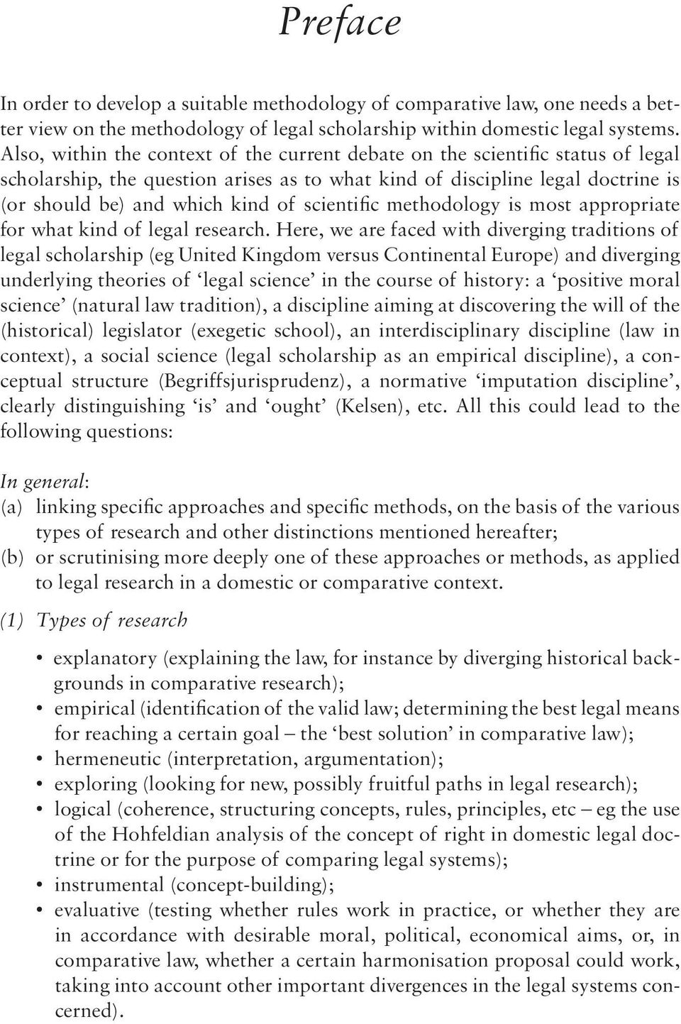 scientific methodology is most appropriate for what kind of legal research.
