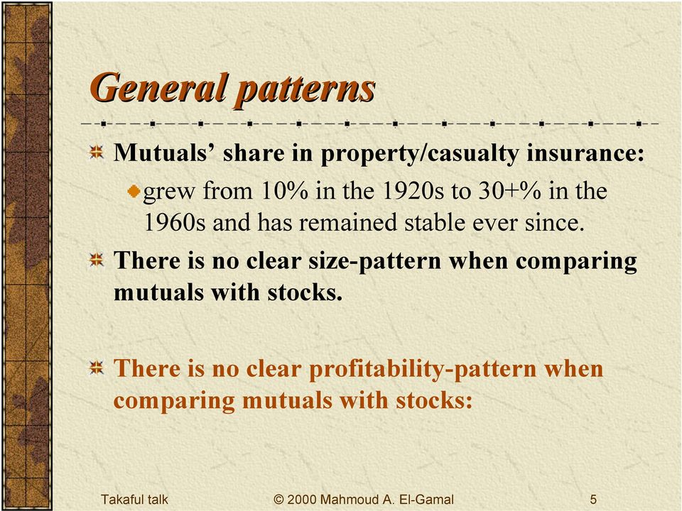 There is no clear size-pattern when comparing mutuals with stocks.