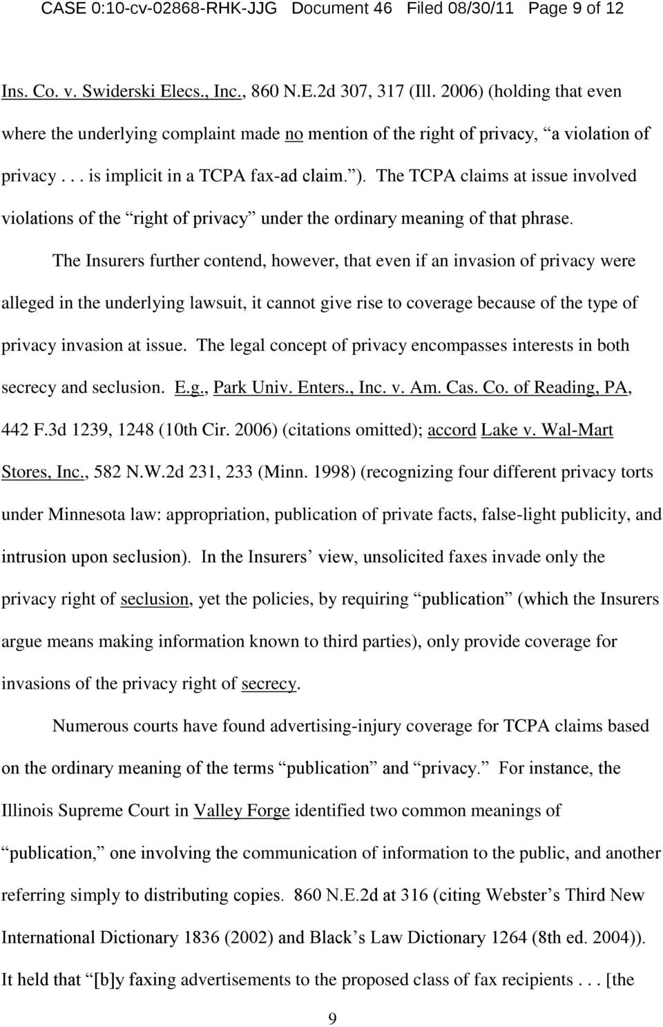 The TCPA claims at issue involved violations of the right of privacy under the ordinary meaning of that phrase.