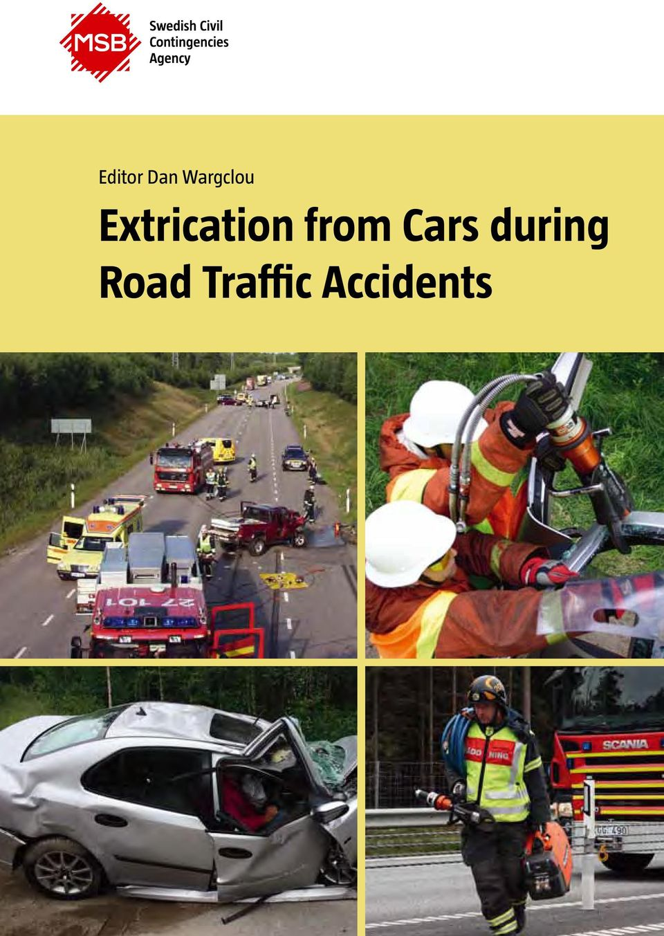 Extrication from