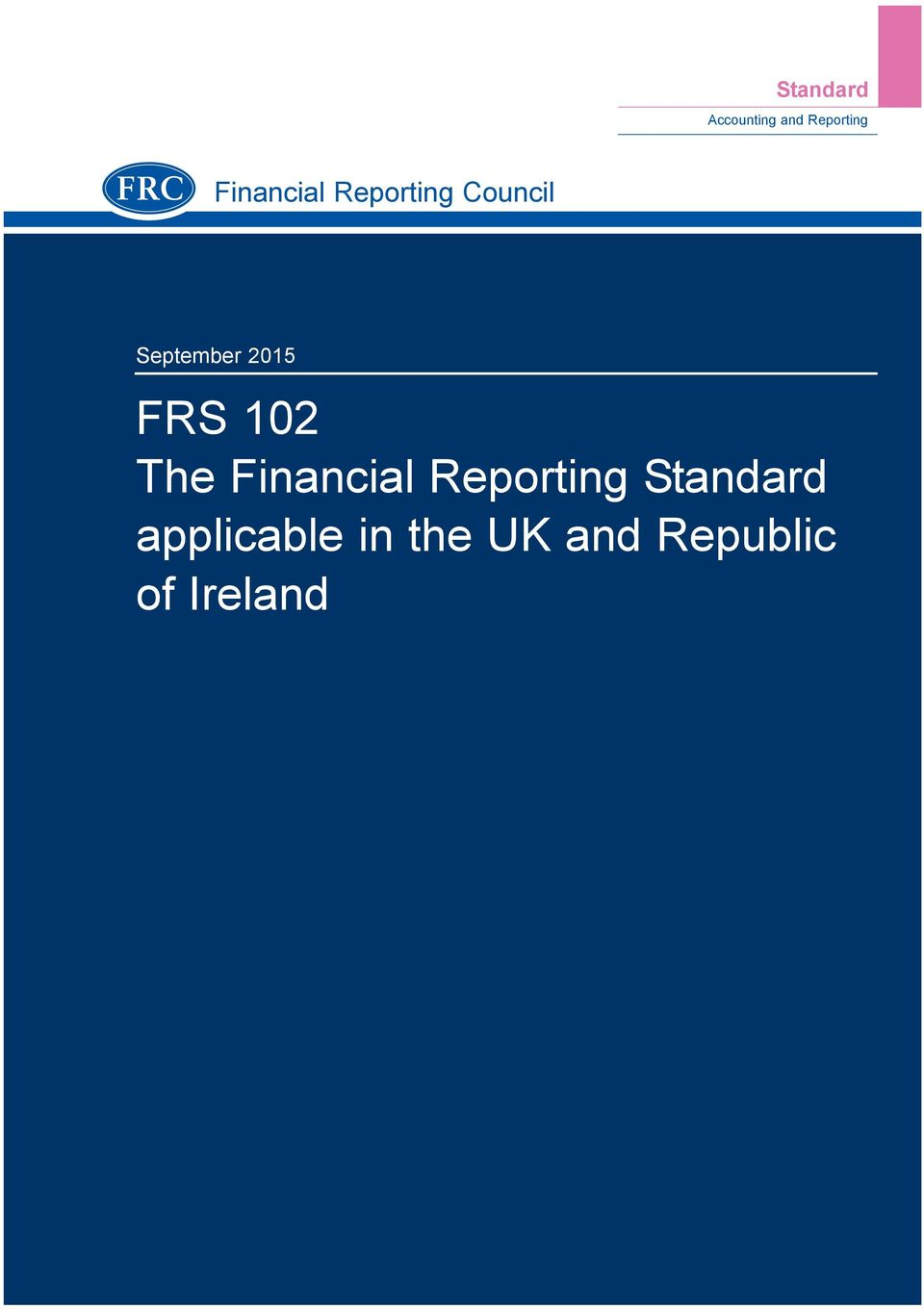 2015 FRS 102 The Financial Reporting